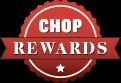 Chop Rewards